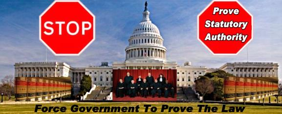 Force Government To Prove the Law